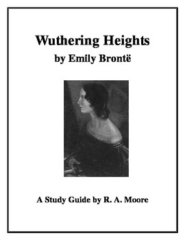 """""""Wuthering Heights"""" by Emily Brontë: A Study Guide"""