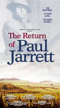 "WWI Documentary: ""THE RETURN OF PAUL JARRETT"""