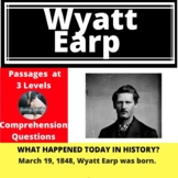Wyatt Earp Differentiated Reading Passage March 19
