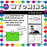 Wyoming Fact Booklet: A State Study for Elementary