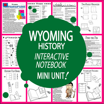 Wyoming History–Interactive Notebook Wyoming State Study Unit + AUDIO!