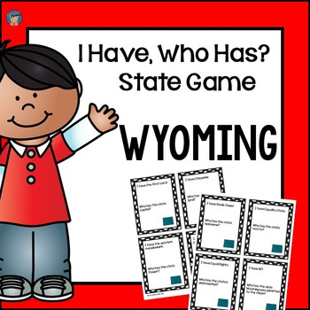Wyoming I Have, Who Has Game
