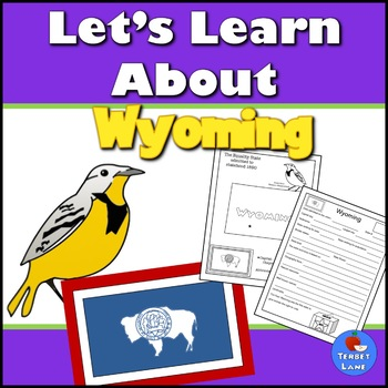 Wyoming State History and Symbols Unit Study