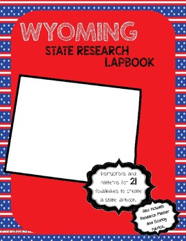 Wyoming State Research Lapbook Interactive Project