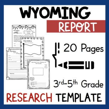 Wyoming State Research Report Project Template + bonus timeline Craftivity WY