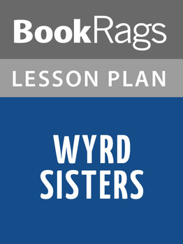 Wyrd Sisters Lesson Plans