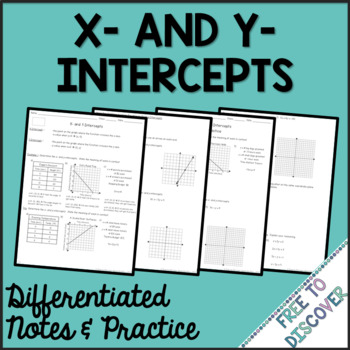 X-Intercepts and Y-Intercepts Notes and Practice (Differentiated)
