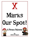 X Marks Our Spot- A Pirate Palooza