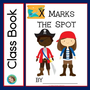X Marks the Spot Class Book with Sight Words