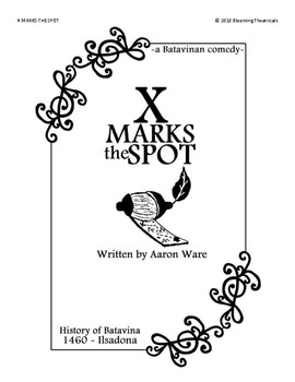 X Marks the Spot! -a comedy play-