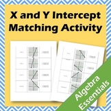 X- and Y-Intercept Matching Activity (CCSS.HSF.IF.B.4)