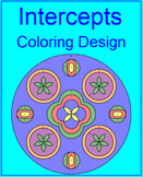 X and Y-Intercepts (Finding) Easy and Harder Versions - Coloring Activty
