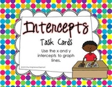 X and Y Intercepts and Graphing Lines Task Cards