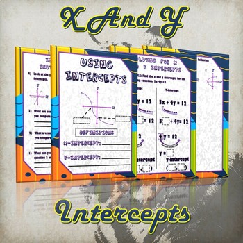 X and Y intercepts - (Guided Notes, Investigation and Practice)