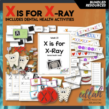X is for X-Ray (Dental Health) Themed Lesson Plans (one week)