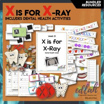 X is for X-Ray/Dental Health Themed Unit-Preschool Lesson Plans (one week)
