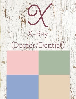X is for X-Ray (Doctors and Dentist)