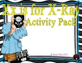 Letter of the Week - X is for X-Ray Preschool Kindergarten Alphabet Pack