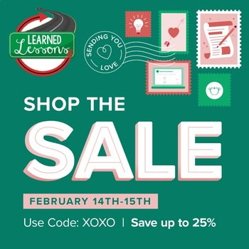 XOXO Valentine's TPT SALE, 25% OFF Learned Lessons Teaching Material