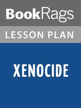 Xenocide Lesson Plans