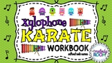 Xylophone Karate Workbook