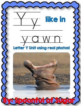 Y Like In Yawn (Letter Y Unit Using Real Photos!)