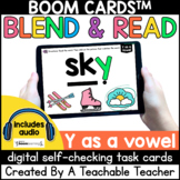 Y as a Vowel Boom Cards | Blend and Read Words with Y as a Vowel