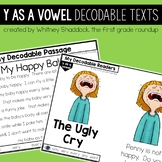 Y as a Vowel Decodable Readers and Passages