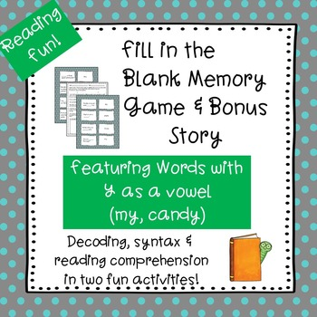 Y as a Vowel  Fill-in-the-Blank Memory Game & Bonus Story