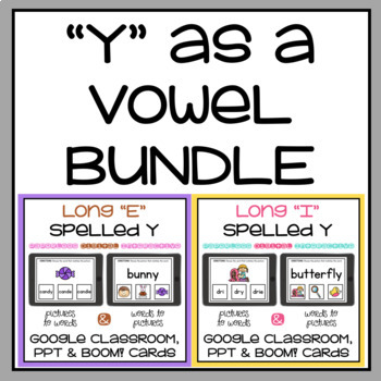 Y as a Vowel Long E & Long I Digital Activity Google, PowerPoint, Boom Cards