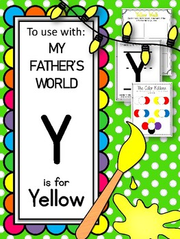 Y is for Yellow.  To Use with My Father's World.  Alphabet Worksheets.