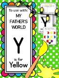 Y is for Yellow.  To Use with My Father's World.  Alphabet
