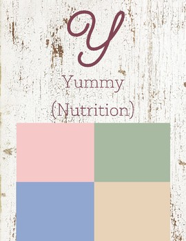 Y is for Yummy (Nutrition)