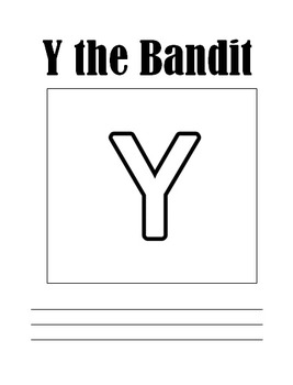 Y the Bandit- Y makes two sounds
