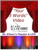 "Y3W (""Your Three Words"") Student Created Video Project"