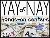 YAY or NAY ELA Centers