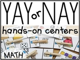 YAY or NAY Math Centers