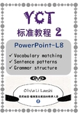 YCT level 2 Powerpoint_Lesson 8