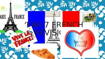 YEAR 7 FRENCH REVISION
