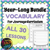 YEAR LONG BUNDLE: Grade 3 Journeys Vocabulary for ALL 30 LESSONS 3rd Grade Vocab