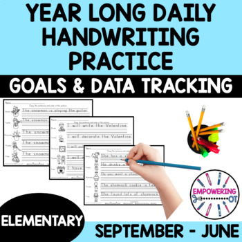 YEAR LONG DAILY HANDWRITING PRACTICE with sample goals & data sheets