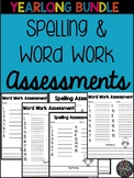 YEAR LONG Word Work & Spelling Assessment Templates