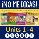 ¡No me digas! Units 1-4 - Early Elementary Spanish Curriculum