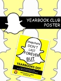 YEARBOOK CLUB SNAPCHAT EDITABLE POSTER