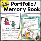 YEARLONG STUDENT PORTFOLIO and MEMORY BOOK with Monthly Writing Pages: 1st Grade