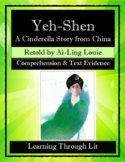 YEH-SHEN * A Cinderella Story from China * Comp & Text Evidence PRINT/SHARE