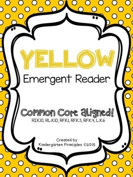 YELLOW: Emergent Reader (Common Core Aligned)