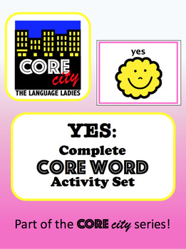 YES: Complete Core Word Activity Set