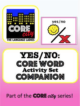 YES-NO: Core Word Activity Set COMPANION