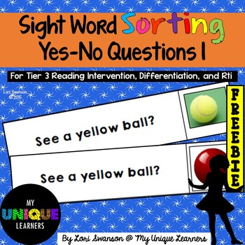 Sight Word Sorting: Yes-No Questions 1 FREEBIE